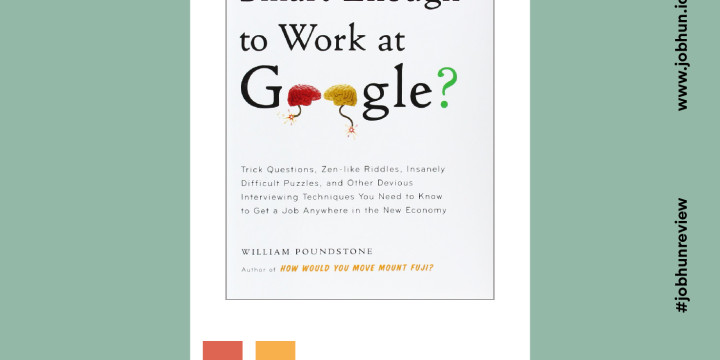 Book Review: Are You Smart Enought to Work at Google?