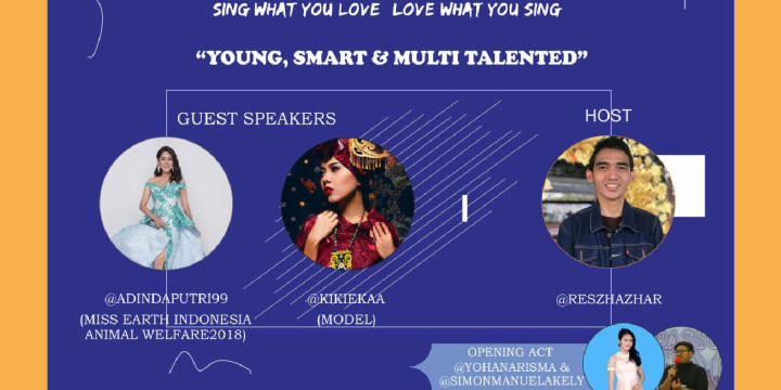 """Sing Your Mind """"Young, Smart, and Multi Talented"""""""